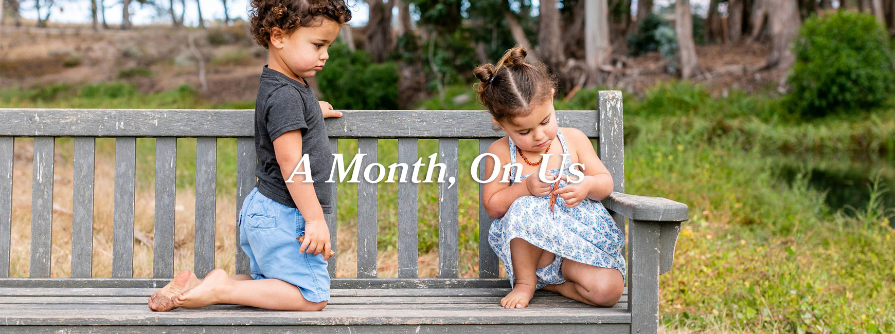 A Month, On Us